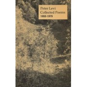 Collected Poems, 1955-1975 by Peter Levi