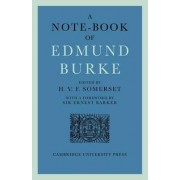 A Note-book of Edmund Burke by H. V. F. Somerset