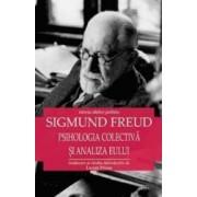 Psihologia colectiva si analiza eului - Sigmund Freud