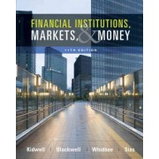 Financial Institutions, Markets, and Money by David S Kidwell