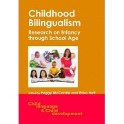 Childhood Bilingualism by Peggy D. McCardle