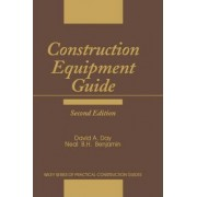 Construction Equipment Guide by David A. Day