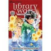 Library Wars: Love & War, Volume 10 by Kiiro Yumi
