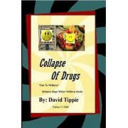 Collapse of Drugs Due to Wellness by David Tippie
