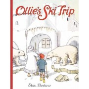 Ollie's Ski Trip: v. 1 by Elsa Beskow