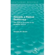 Towards a Radical Democracy by Douglas Brown