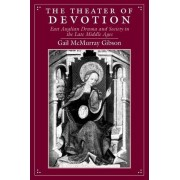 The Theater of Devotion by Gail McMurray Gibson