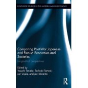 Comparing Post War Japanese and Finnish Economies and Societies by Yasushi Tanaka