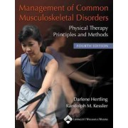 Management of Common Musculoskeletal Disorders by Randolph M. Kessler