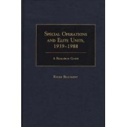 Special Operations and Elite Units, 1939-88 by Roger Beaumont