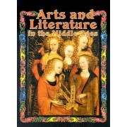 Arts and Literature in the Middle Ages by Marc Cels
