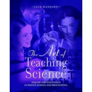 The Art of Teaching Science by Jack Hassard