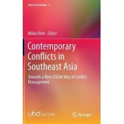 Contemporary Conflicts in Southeast Asia 2016 by Mikio Oishi