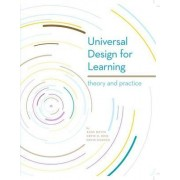 Universal Design for Learning: Theory and Practice by David Gordon
