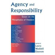 Agency and Responsiblity by Laura Ekstrom