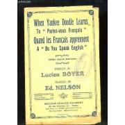 When Yankee Doodle Learns To Parles-Vous Français. Quand Les Français Apprennent A Do You Speak English - Piano Et Chant.