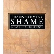 Transforming Shame by Rev Jill McNish