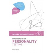 Practice Tests for Personality Testing by Peter Rhodes