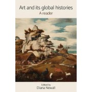 Art and its Global Histories by Diana Newall