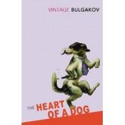 The Heart of a Dog by Mikhail Afanasevich Bulgakov