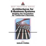 Architectures for E-Business Systems by Sanjiv Purba