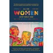All the Women in My Family Sing: An Anthology by Women of Color
