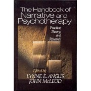 The Handbook of Narrative and Psychotherapy by Lynne E. Angus