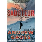 The Saboteur by Andrew Gross