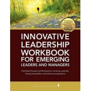 Innovative Leadership Workbook for Emerging Managers and Leaders by Maureen Metcalf