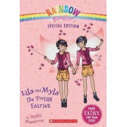 Rainbow Magic Special Edition: Lila and Myla the Twins Fairies by Daisy Meadows