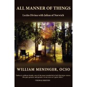 All Manner of Things by William Meninger