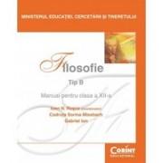 FILOSOFIE (TIP B) - Manual pentru clasa a XII-a