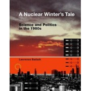 A Nuclear Winter's Tale by Lawrence Badash
