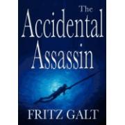 The Accidental Assassin: An International Thriller