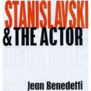 Stanislavski & the Actor by Jean Benedetti