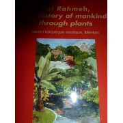 Val Rahmeh, The Story Of Mankind Through Plants
