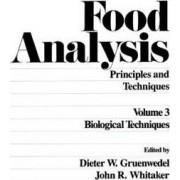 Food Analysis: Volume 4 by Dieter W. Gruenwedel