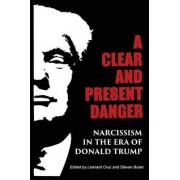 A Clear and Present Danger by Steven Buser