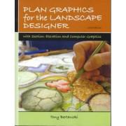 Plan Graphics for the Landscape Designer by Tony Bertauski