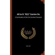 All in It: K(1) Carries On: A Continuation of the First Hundred Thousand