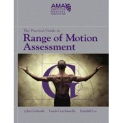 The Practical Guide to Range of Motion Assessment by American Medical Association