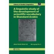 A Linguistic Study of the Development of Scientific Vocabulary in Standard Arabic