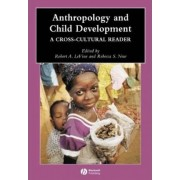Anthropology and Child Development by Robert A. Levine