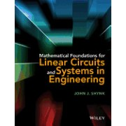 Mathematical Foundations for Linear Circuits and Systems in Engineering