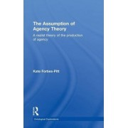 The Assumption of Agency Theory by Kate Forbes-Pitt