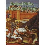 Medieval Myths, Legends and Songs by Donna Trembinski