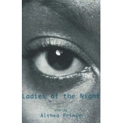Ladies of the Night by Althea Prince