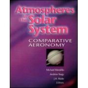 Atmospheres in the Solar System by Michael Mendillo