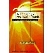 Technology Fountainheads by E.Raymond Corey