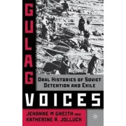 Gulag Voices by Jehanne M. Gheith